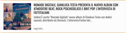 18 Marzo 2020: in primo piano su FATTI ITALIANI l'intervista a Gianluca Testa per l'uscita del disco NOMADE DIGITALE. Tra atmosfere beat e brit pop, la scrittura visionaria di questo disco ti accompagnerà in un viaggio psichedelico! Ascoltalo adesso su Spotify: https://open.spotify.com/album/07Tz1DC2BYr6DQqXSHXNVb?fbclid=IwAR2UJpntNzpX3hKJUiCb9XOdrdNEGRD8ZkcLPDt-wcEGRGaHdj-2UQ_8oAE #gianlucatesta #nomadedigitale #newalbum #indiepop #pop #indie #cantautoriitaliani #dischi #stampa #press #fatti #italiani #spettacolo #primopiano #primapagina #notizie #cultura #spettacolo #musica #personaggi #fattimusicali #song #news #spotify